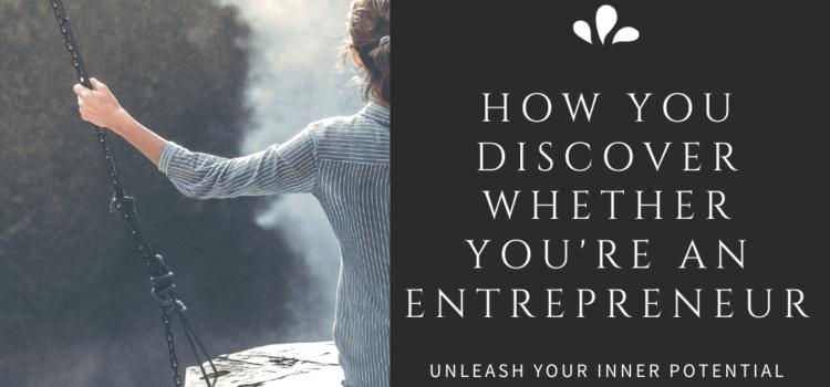 discover whether you're an entrepreneur