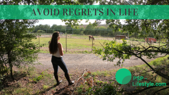 How to avoid regrets in life